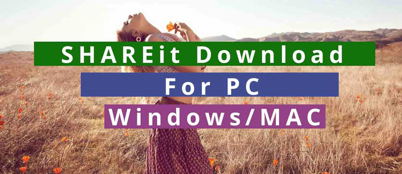 SHAREit For PC Download Free (Windows 7/8/8 1) & Mac | Tech